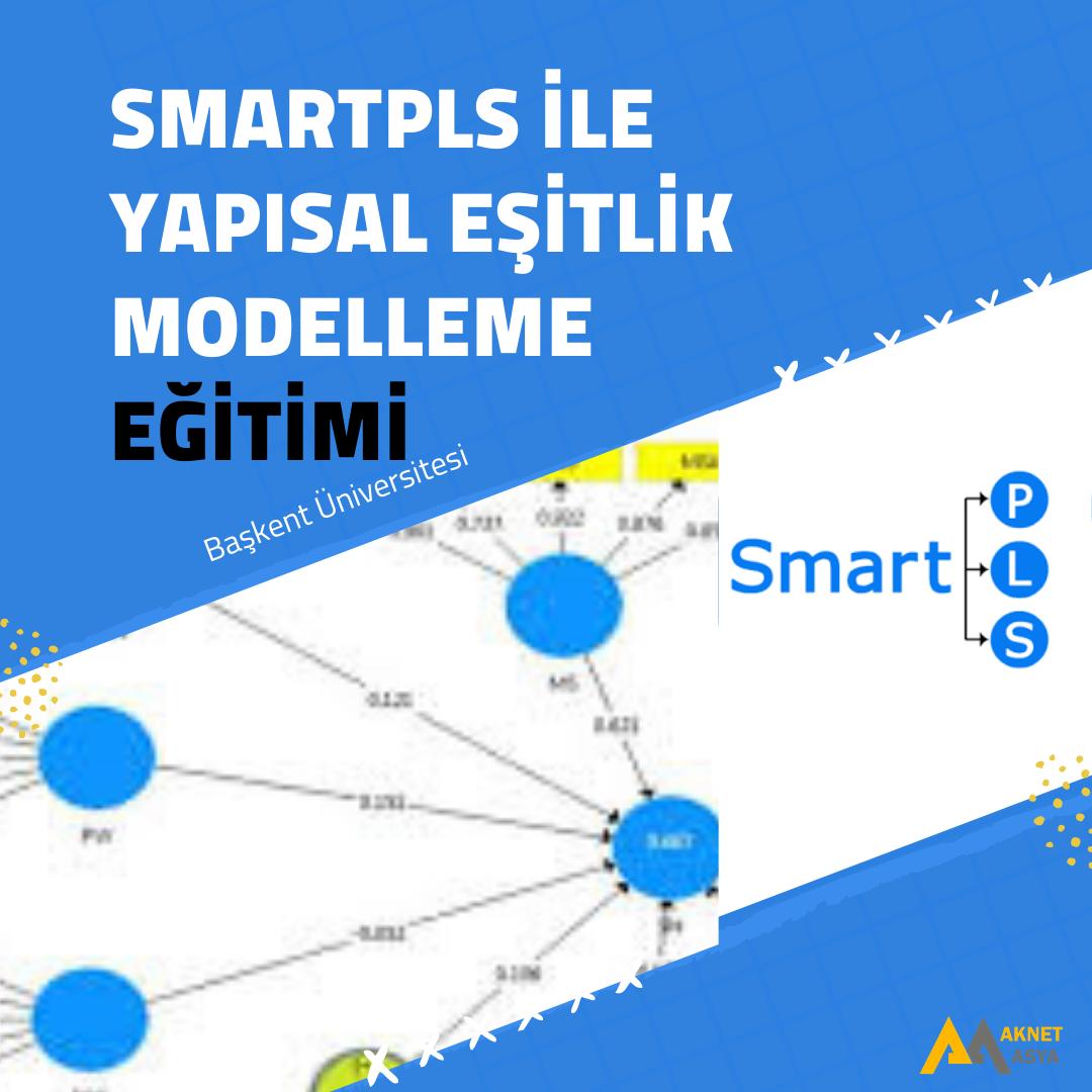 SmartPLS İle Yapısal Eşitlik Modelleme Sertifika Eğitimi