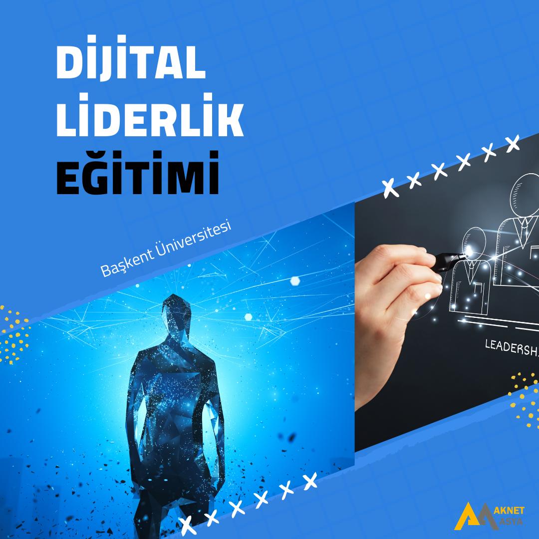 Dijital Liderlik Eğitimi