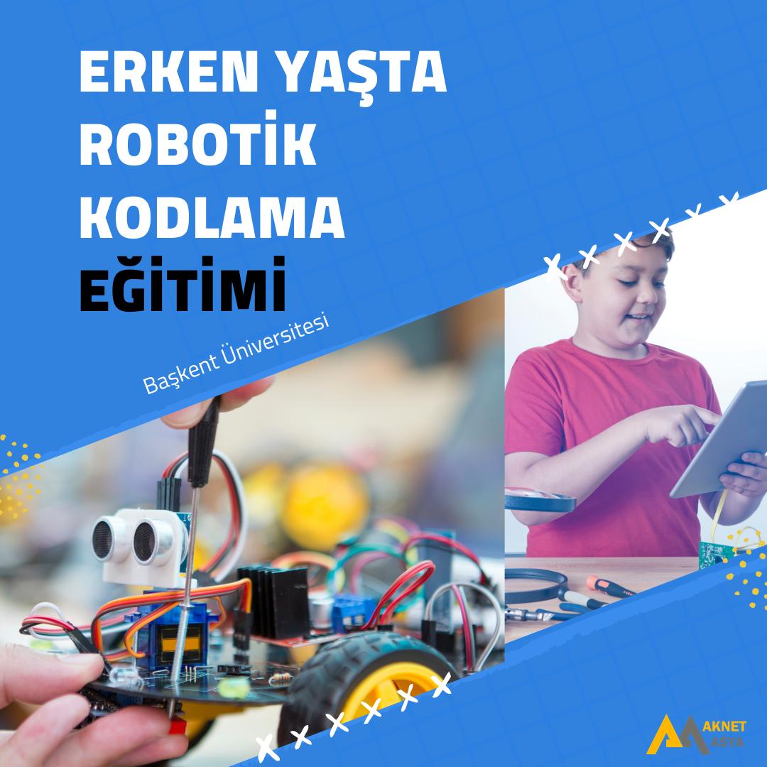 Erken Yaşta Robotik Kodlama Eğitimi